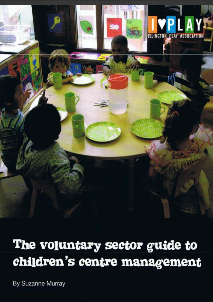 The voluntary sector guide to children's centre management